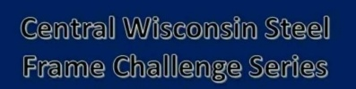 Central Wisconsin Steel Frame Challenge Series.jpg